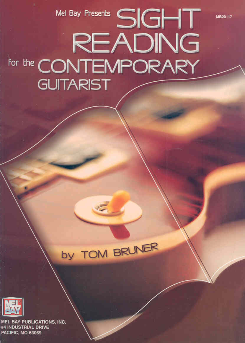 Sight Reading For The Contemporary Guitarist By Bruner, Tom